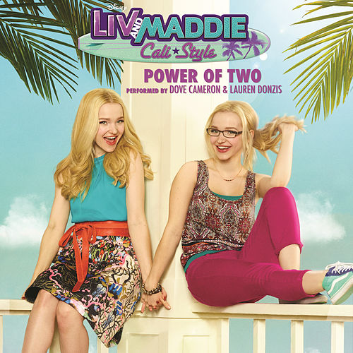 Power of Two by Dove Cameron