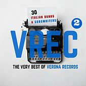 The Very Best of VREC (Verona Records), Vol. 2 (30 Italian Bands & Songwriters) by Various Artists