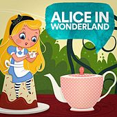 Play & Download Alice in Wonderland by Various Artists | Napster