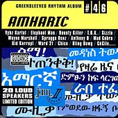 Greensleeves Rhythm Album #46: Amharic von Various Artists