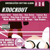 Play & Download Greensleeves Rhythm Album #36: Knockout by Various Artists | Napster