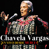 Play & Download Chavela Vargas ¡en vivo desde Murcia! by Chavela Vargas | Napster
