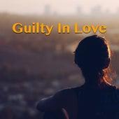 Guilty In Love von Various Artists