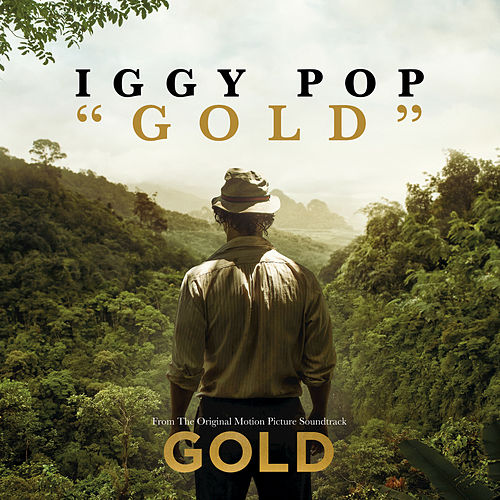 Play & Download Gold by Iggy Pop | Napster