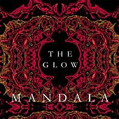The Glow by Mandala