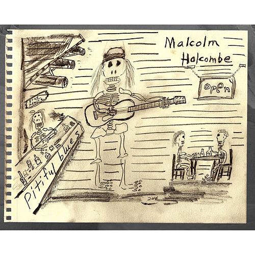 Play & Download Pitiful Blues by Malcolm Holcombe | Napster