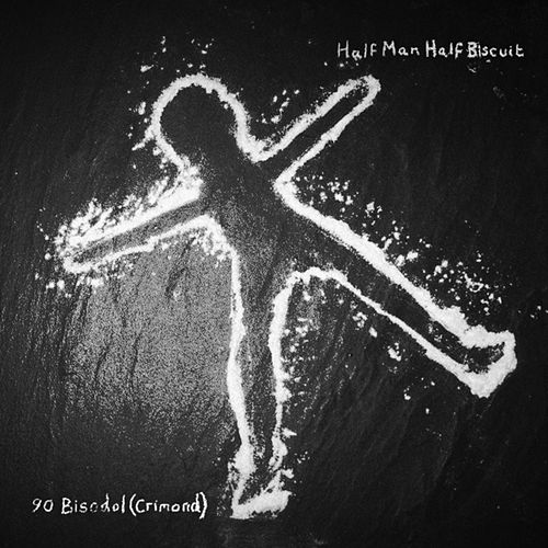 Play & Download 90 Bisodol (Crimond) by Half Man Half Biscuit | Napster
