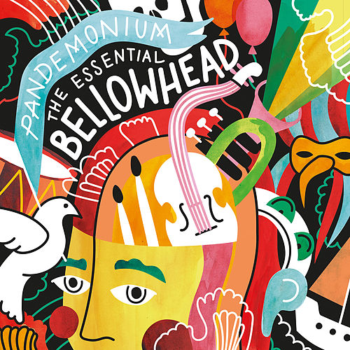 Play & Download Pandemonium - the Essential Bellowhead by Bellowhead | Napster