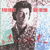 True for You by Paul Brady