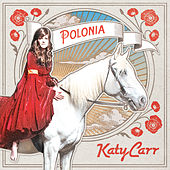 Play & Download Polonia by Katy Carr | Napster