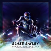 Play & Download Endure and Survive (Infinite Entanglement, Pt. II) by Blaze Bayley | Napster