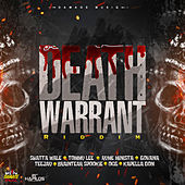 Death Warrant Riddim by Various Artists