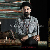 Truth Seekers, Lovers And Warriors by Joseph Tawadros
