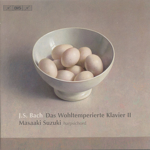 BACH, J.S.: Well-Tempered Clavier (The), Book 2 (Suzuki) von Masaaki Suzuki