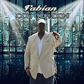 Play & Download Ooh Ooh Ooh! by Fabian | Napster