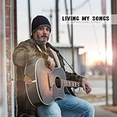Play & Download Living My Songs by Bryan Adam Joyner | Napster