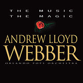 Play & Download The Music, The Magic by Andrew Lloyd Webber | Napster
