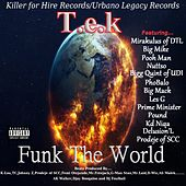 Play & Download Funk the World by Tek | Napster