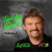 Gotcha Covered, Vol. 1 by Jeff Cook
