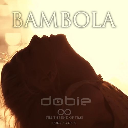 Bambola by Dobie