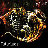Play & Download Futurlude by Pang | Napster