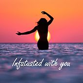 Play & Download Infatuated With You by Lazarus | Napster