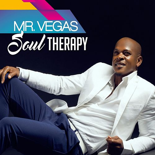 Play & Download Soul Therapy by Mr. Vegas | Napster