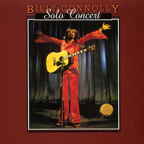 Solo Concert by Billy Connolly