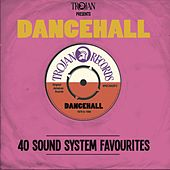 Play & Download Trojan Presents: Dancehall by Various Artists | Napster