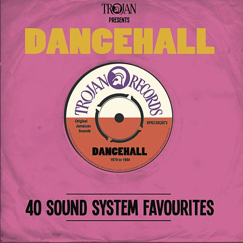 Trojan Presents: Dancehall by Various Artists