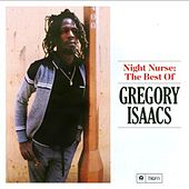 Play & Download Night Nurse: The Best of Gregory Isaacs by Various Artists | Napster