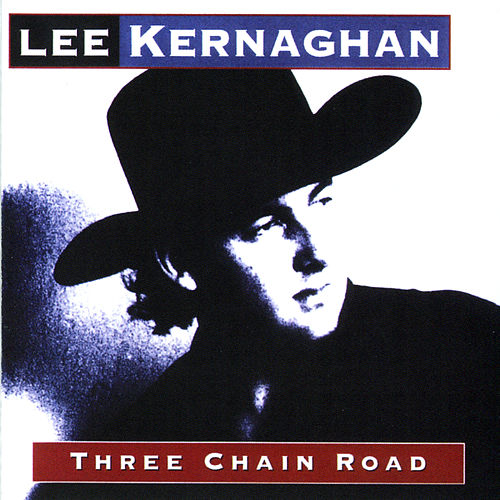 Play & Download Three Chain Road by Lee Kernaghan | Napster