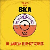Play & Download Trojan Presents: Ska by Various Artists | Napster