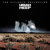 Play & Download The Ultimate Collection by Uriah Heep | Napster