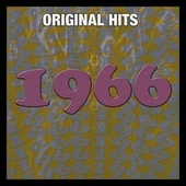 Play & Download Original Hits: 1966 by Various Artists | Napster