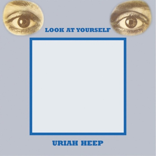 Play & Download Look At Yourself (Expanded Deluxe Edition) by Uriah Heep | Napster