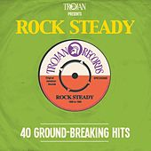 Trojan Presents: Rock Steady by Various Artists