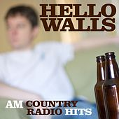 Play & Download Hello Walls - AM Country Radio Hits by Various Artists | Napster