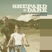 Play & Download Shepard & Dark (Original Motion Picture Soundtrack) by Graham Reynolds | Napster