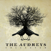 Play & Download Collected by The Audreys | Napster