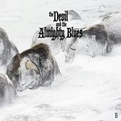Play & Download II by The Devil and the Almighty Blues | Napster