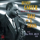Take the a Train by Benny Carter