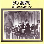 Play & Download Wigwammin' by Red Norvo | Napster
