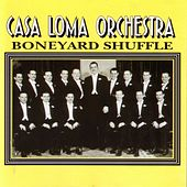 Play & Download Boneyard Shuffle by The Casa Loma Orchestra | Napster