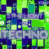 Play & Download Symphony of Techno, Vol. 3 by Various Artists | Napster