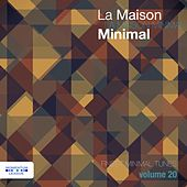 Play & Download La Maison Minimal, Vol. 20 by Various Artists | Napster