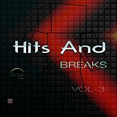 Play & Download Hits and Breaks, Vol. 3 by Various Artists | Napster