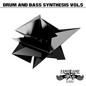 Drum and Bass Synthesis, Vol. 5 by Various Artists