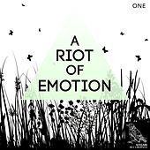 Play & Download A Riot of Emotion, Vol. 1 by Various Artists | Napster