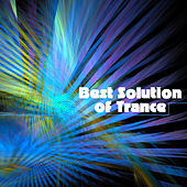 Play & Download Best Solution of Trance by Various Artists | Napster